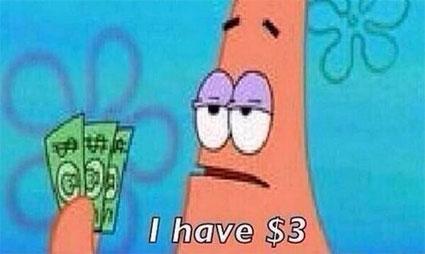 Patrick-Star-Meme-I-Have-3-Dollars-01.jpg